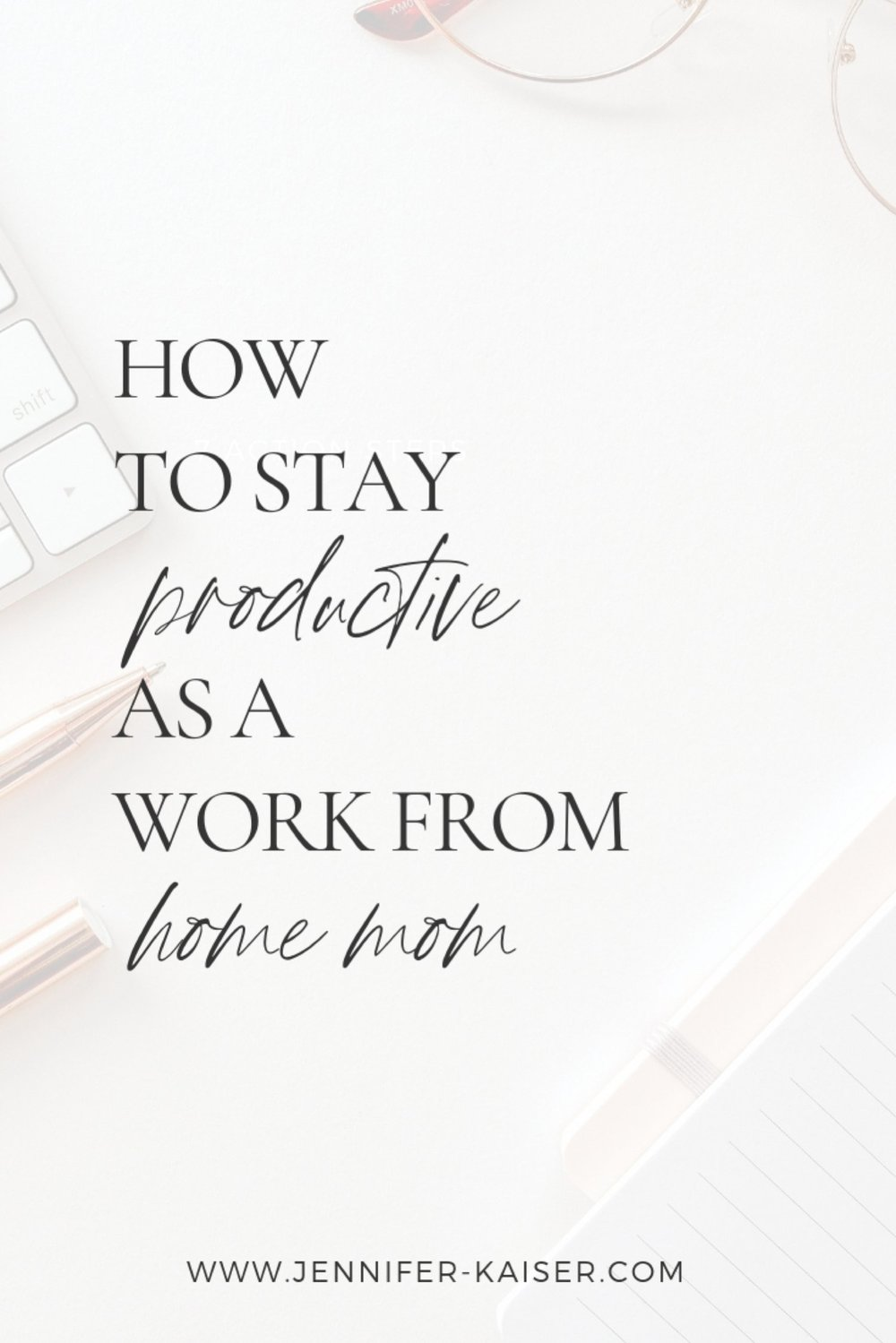 how to stay productive as a work from home mom