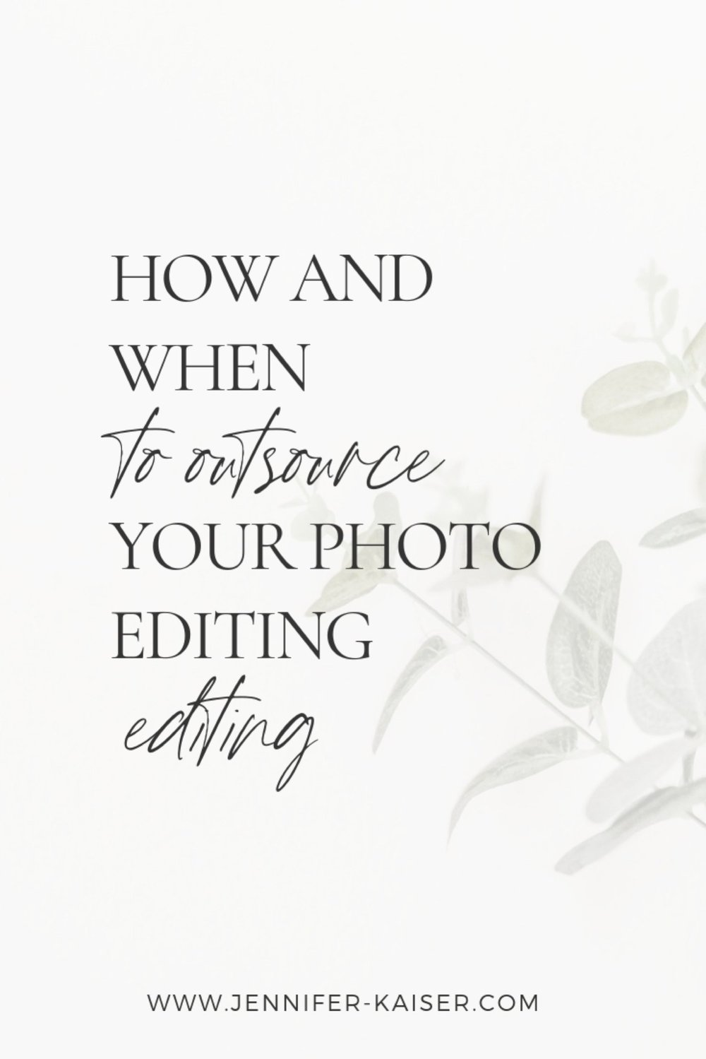private photo editing, when to outsource your photo editing