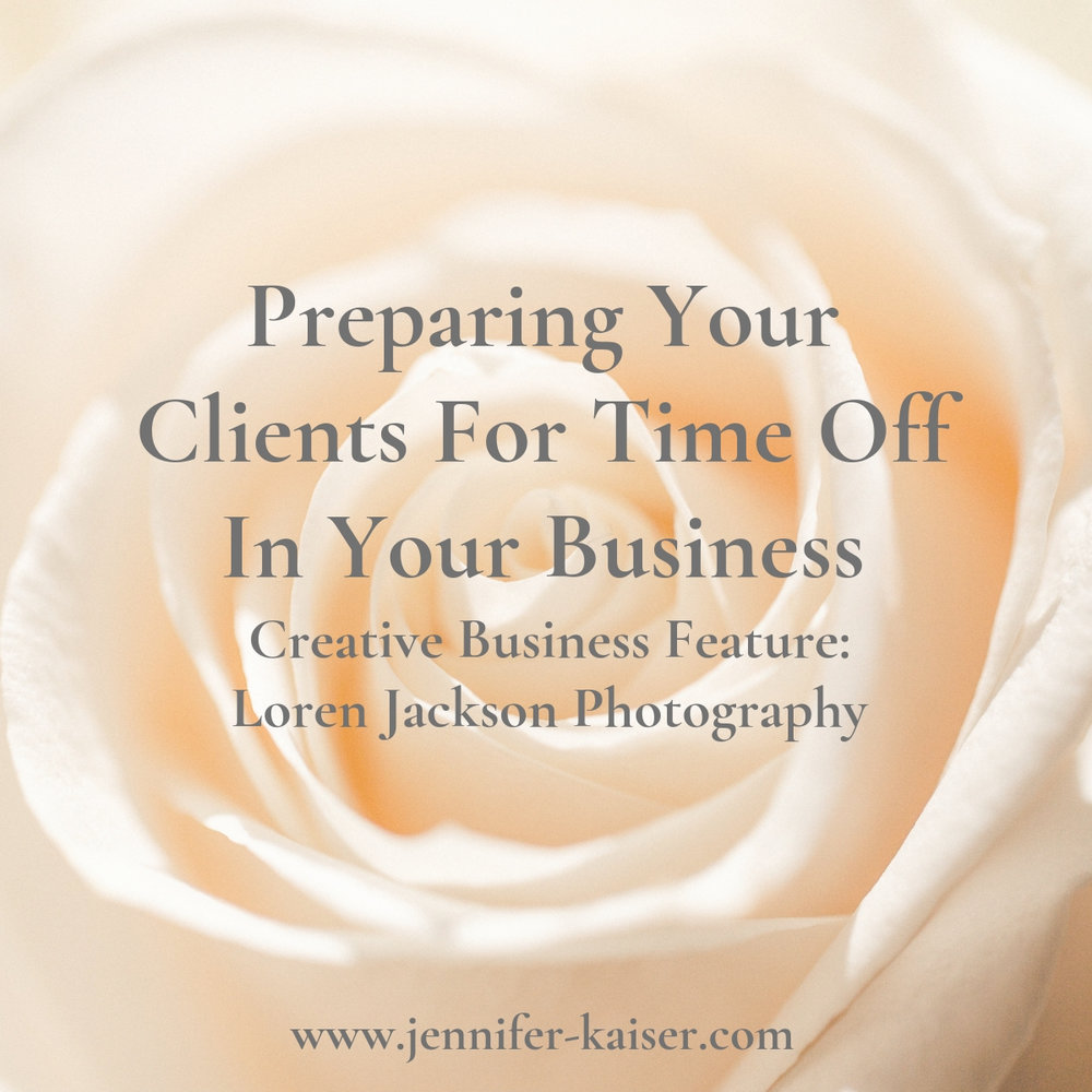 Preparing Clients For Time off In Your Business