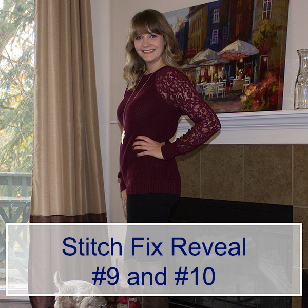 Stitch Fix Reveal #9 and #10