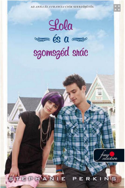 Hungarian edition (Kiadó: Könyvmolyképző)
