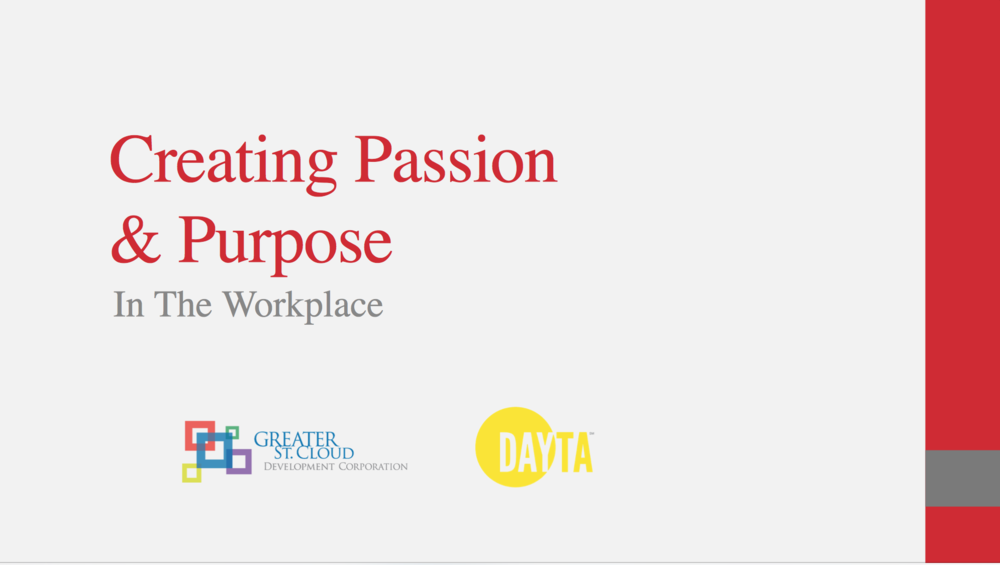 Resource - Download our PowerPoint guide, Creating Passion and Purpose in the Workplace.