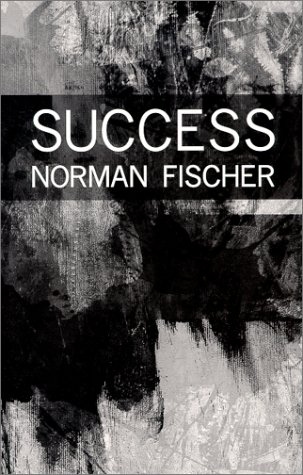 Success A Poem Norman Fischer Books