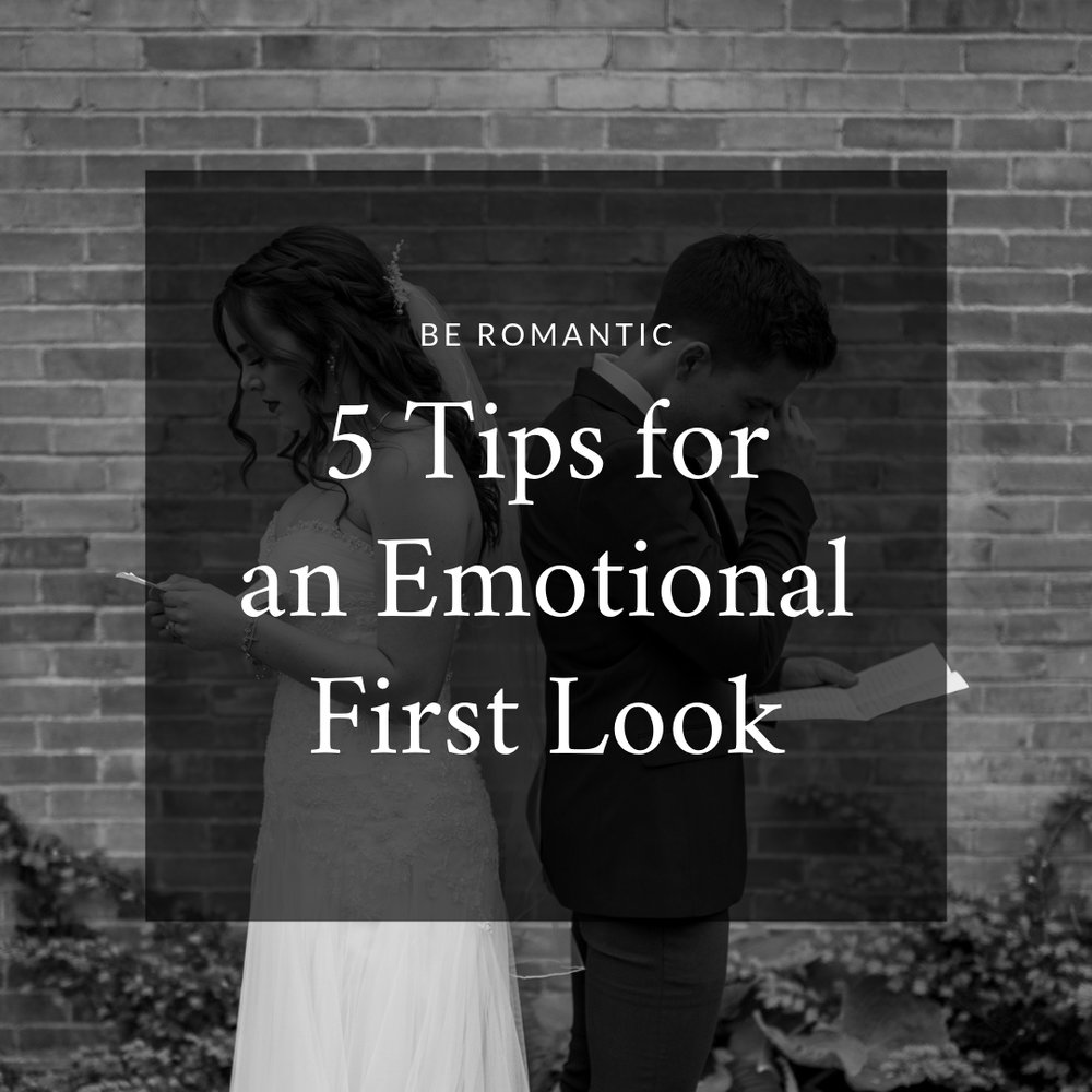 5 Tips for an Emotional First Look.jpg