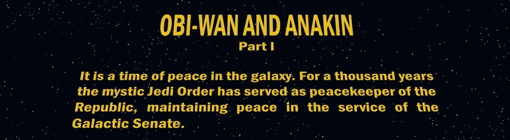 The 'opening crawl' seems a little under written...