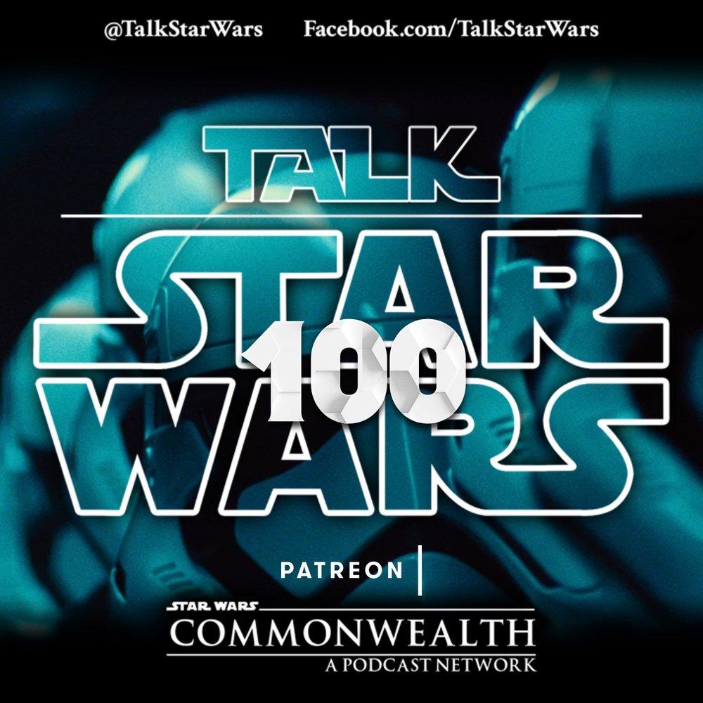 PodCast Art  Talk Star Wars 100th.jpg