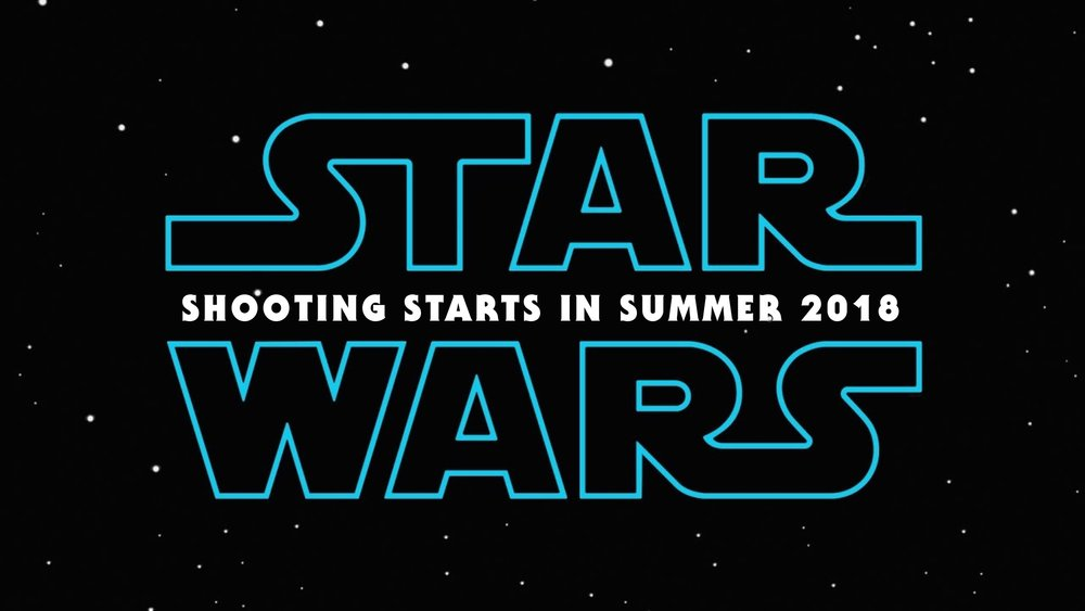 Star Wars Episode IX Shooting Starts Summer.jpg