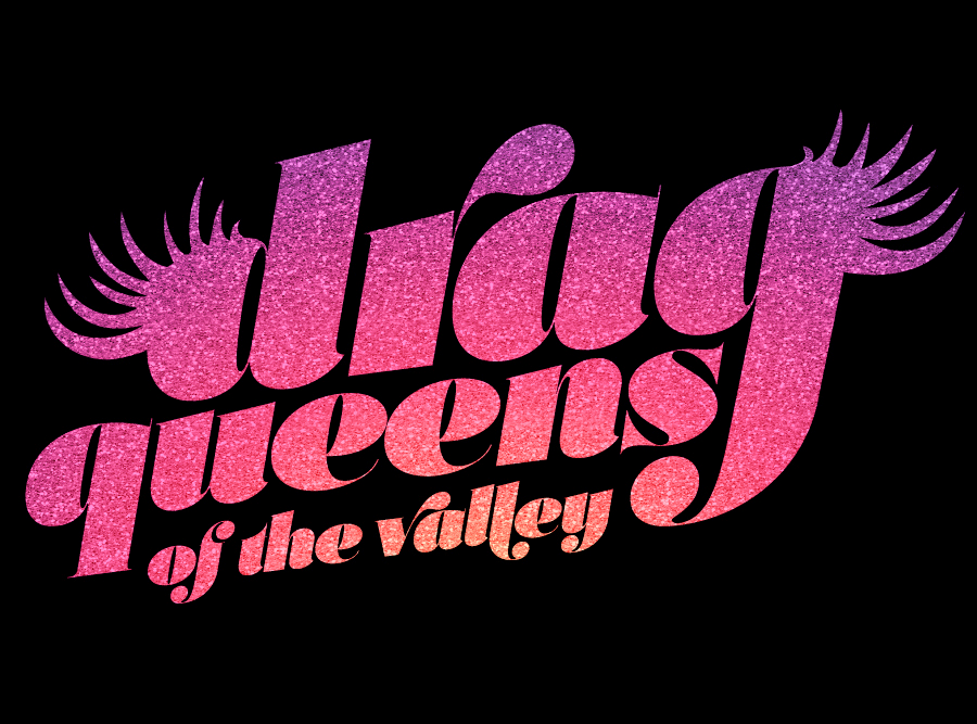 Drag Queens of the Valley.png