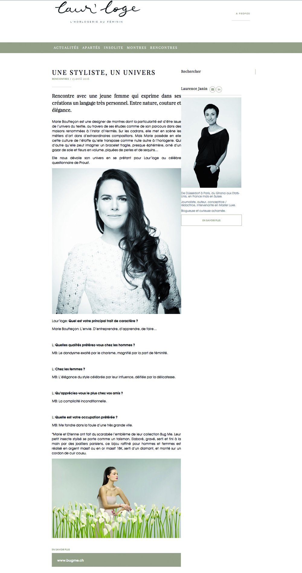 Here is the article from Laur'loge, by Laurence Janin, about our 'idea laboratory' and our creation!  I suggest you read the article in full and Marie's Proust questionnaire on:  http://www.laurloge.com/une-styliste-un-univers/