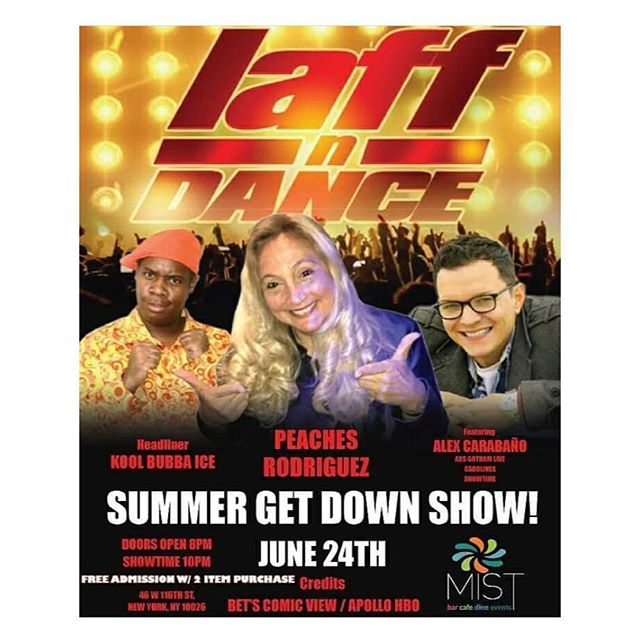 Join us tomorrow night for our #LaffNDance comedy series hosted by @peachesrodriguez1 ft @koolbubbaice & @alexcarabano brought to you by @eli_n_ric! Doors open at 8pm show starts at 10pm #MISTHarlem #Comedy #Comedian #ComedyShow #Laugh #Drinks #Food #Vibes