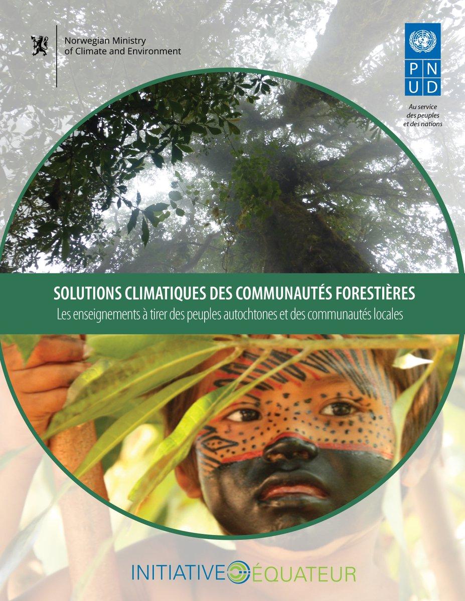 TraditionalKnowledge @ITKforClimate:Les #IPsjouent un rôle primordial dans les #Solutions– le @PNUDlance une nouvelle publication en français lors de la @COP22