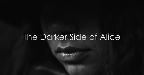 the darker side of alice.jpg