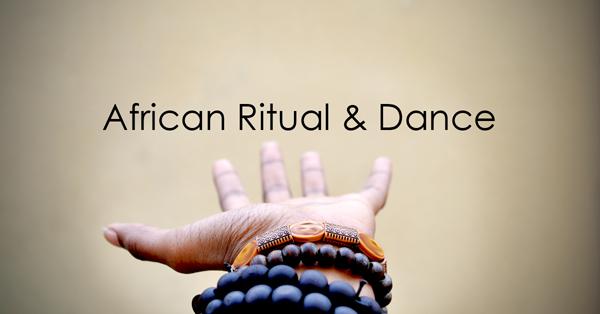 African Ritual and Dance 2.jpg