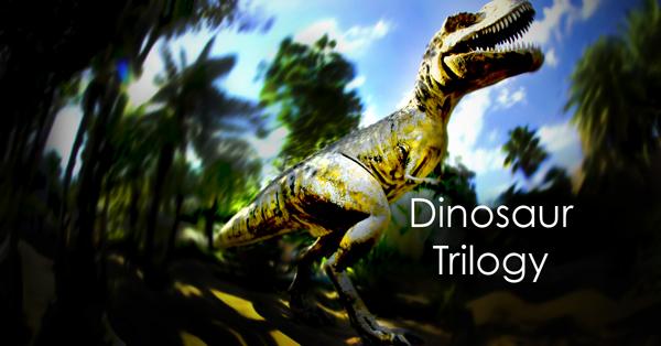 Dinosaur Trilogy.jpg