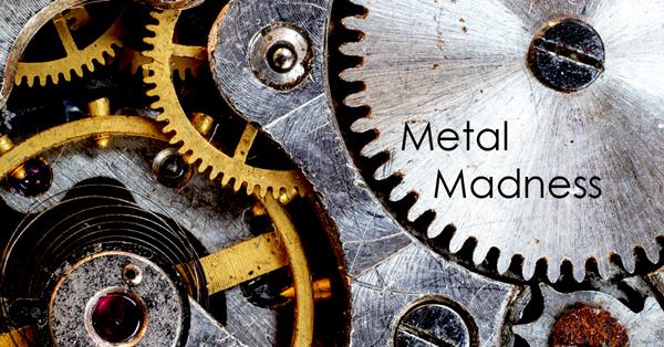 Metal Madness.jpg