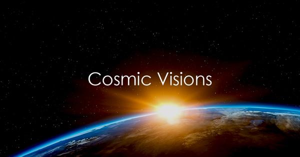Cosmic Visions.jpg