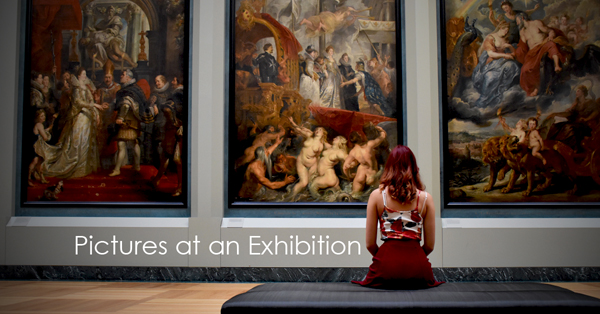 Pictures at an Exhibition.jpg