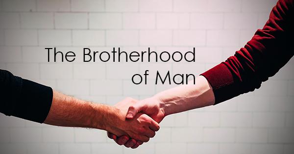 The Brotherhood of Man.jpg