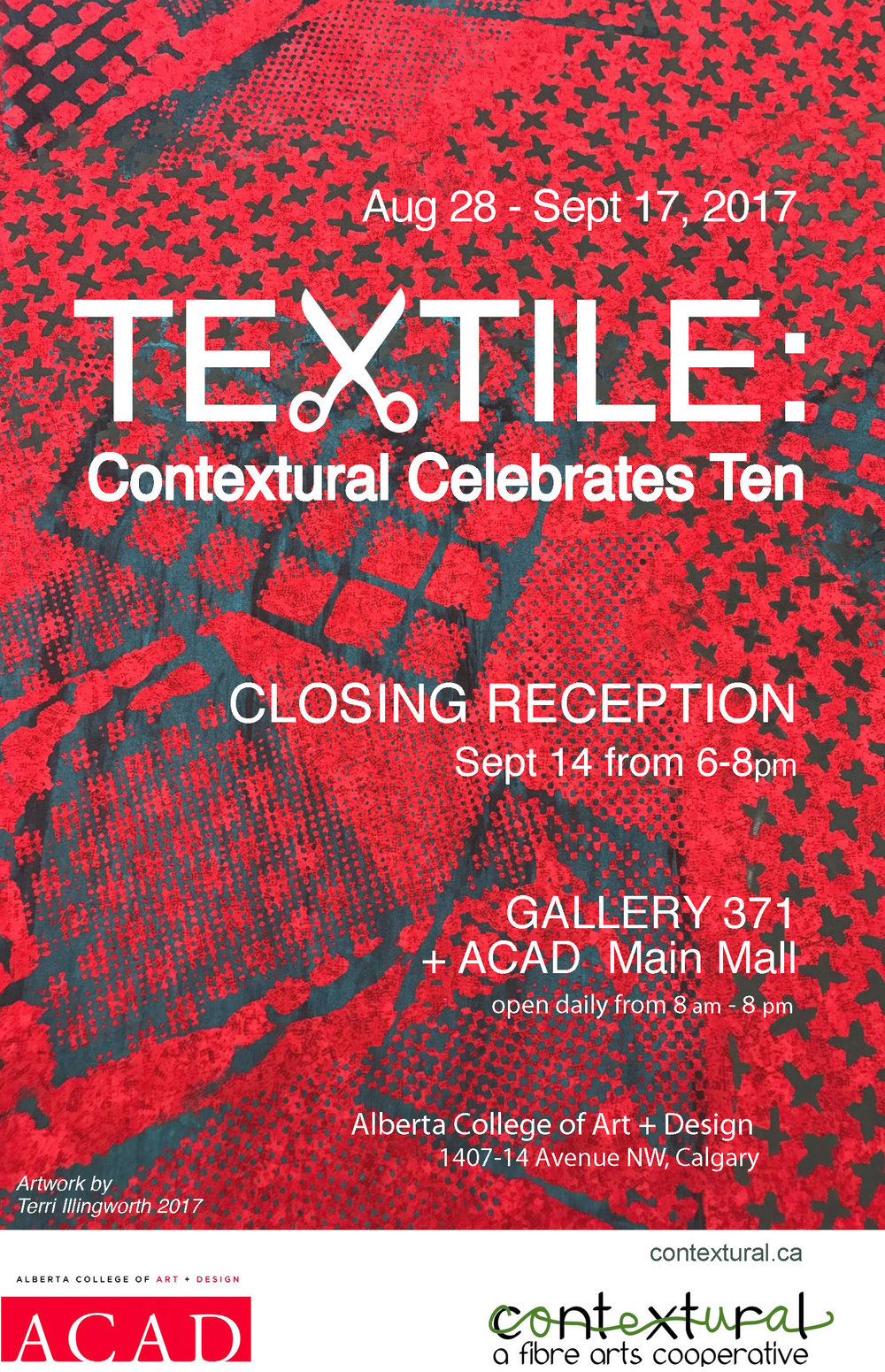 TEXTILE: Contextural Celebrates Ten - Closing reception Thursday, September 14 from 6-8pmGallery 371 + ACAD Main Mallopen daily from 8-8pmContextural.ca