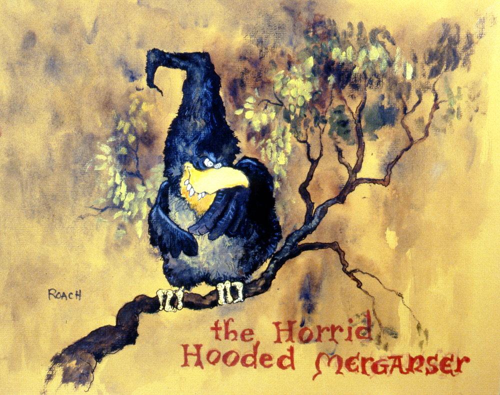 The Horrid Hooded Merganser, Gerald Roach, 1994.12.04