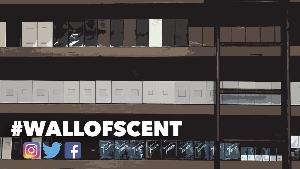 #WALLOFSCENT