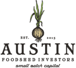AFI Invests in Local Sustainable Food Entrepreneurs www.austinfoodshedinvestors.org