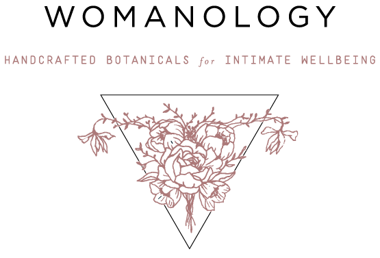 WOMANOLOGY | Handcrafted Botanicals for Intimate Wellbeing
