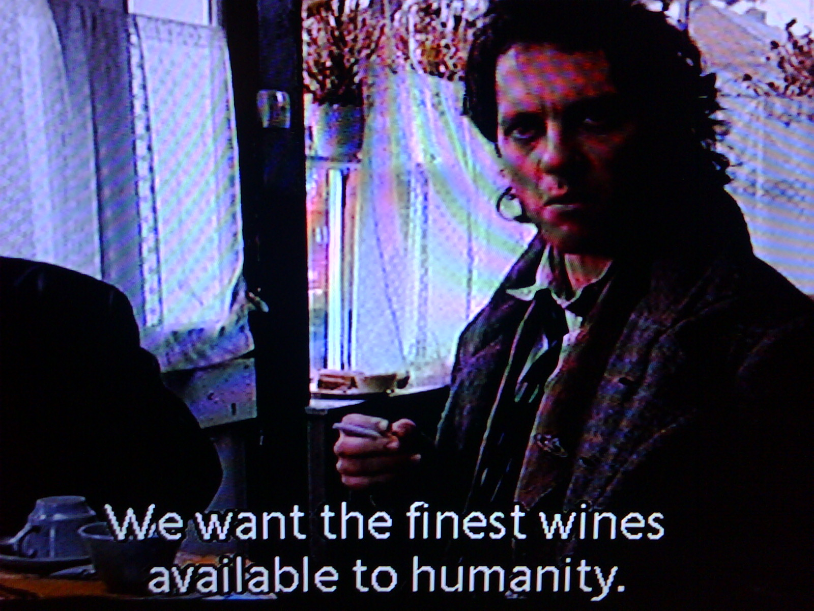 withnail and i. i recommend.
