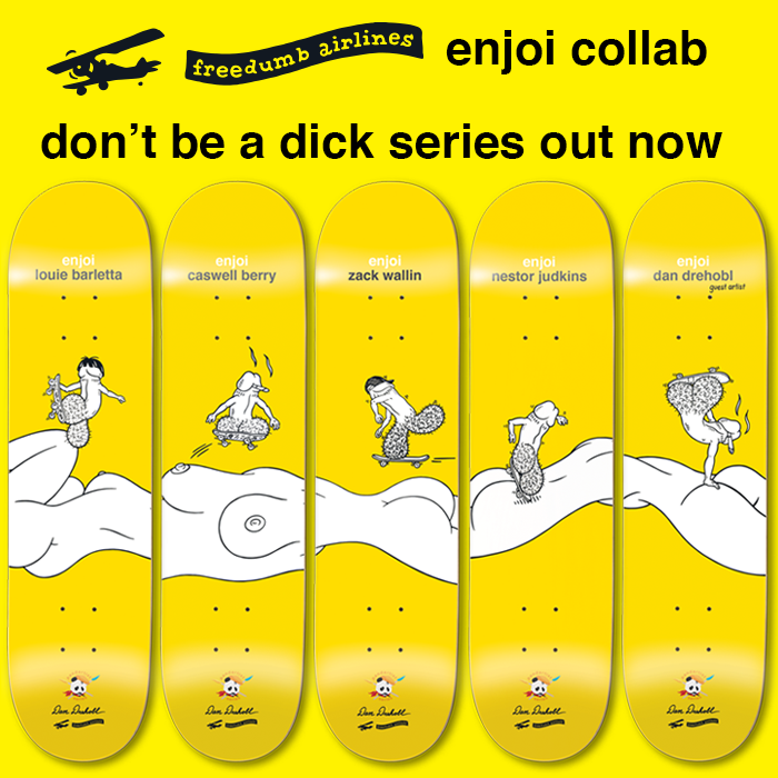 enjoi dont be a dick series by dan drehobl pandartist