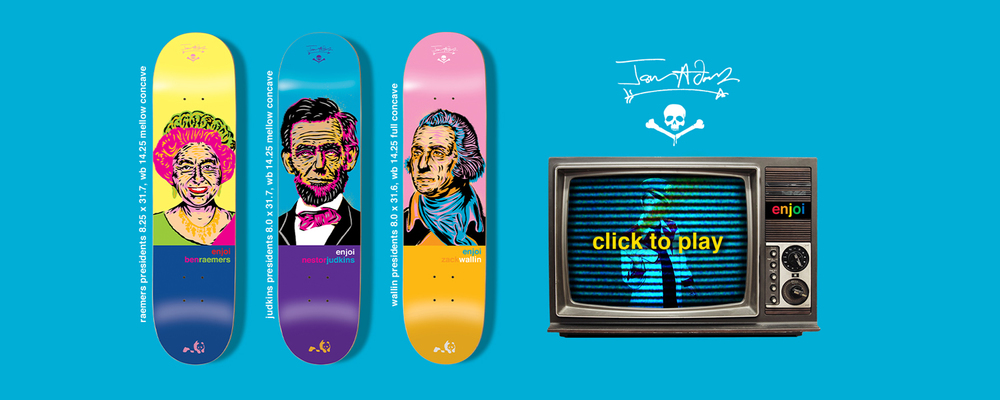 Enjoi_Skateboards_Jason_Adams_Presidents_Series.jpg