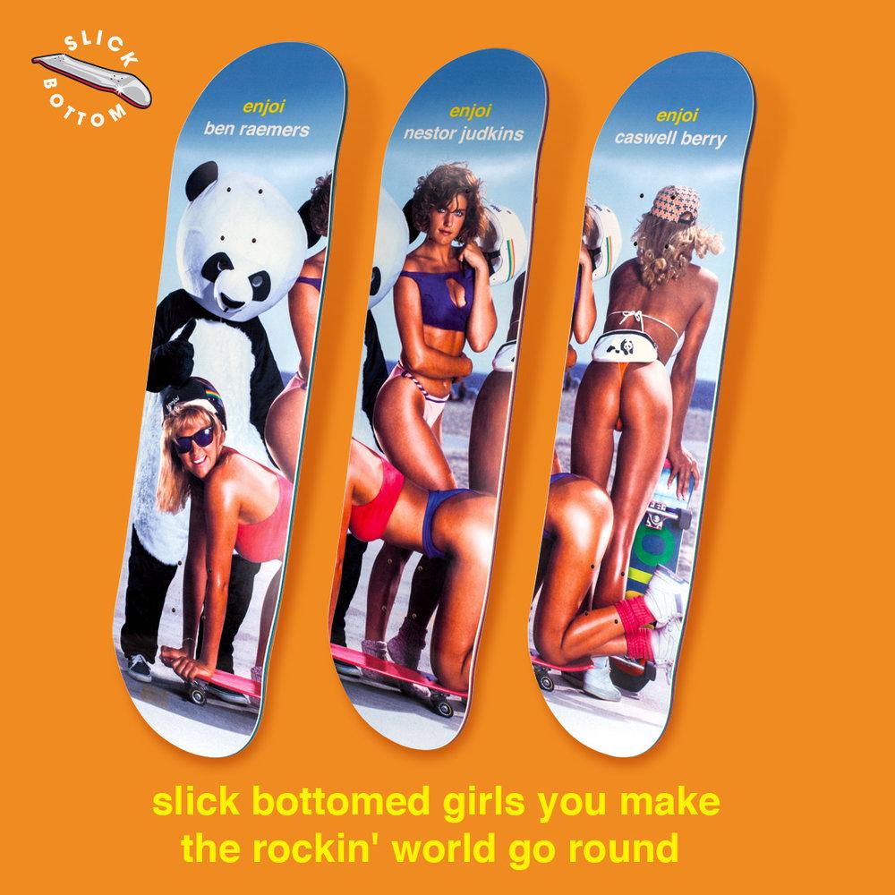 enjoi_SLICK_CHICKS_DECKS_RAEMERS_JUDKINS_BERRY_slick_bottom_bikini_girls_panda_butts_skateboard_deck.jpg