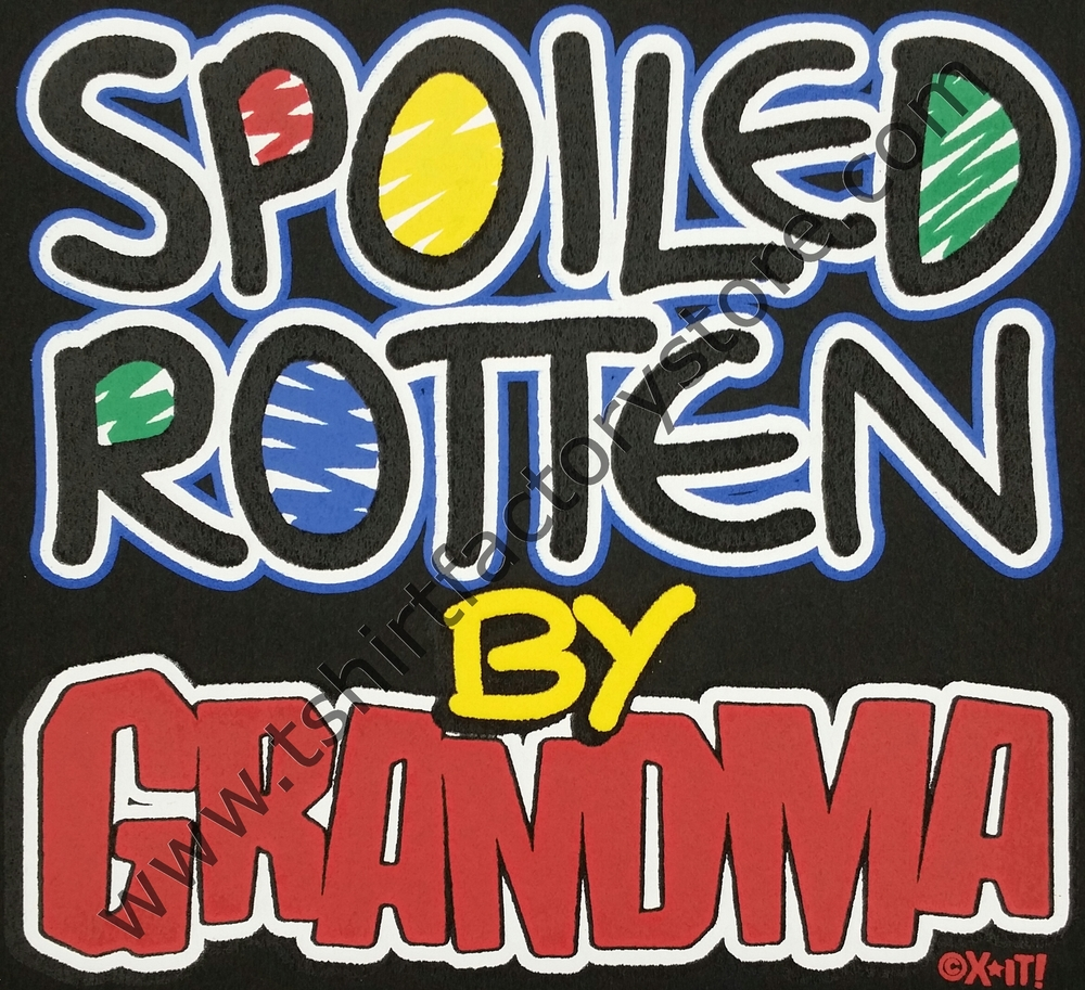 Spoiled Rotten >> Spoiled Rotten By Grandma T Shirt Factory Shop Printed T Shirts