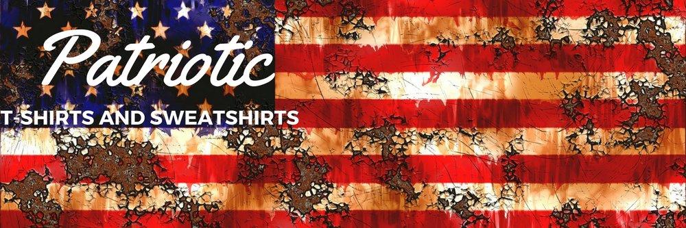 Patriotic T-Shirts and Sweatshirts