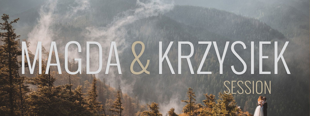 MAGDA&KRZYSIEK-WEDDING-SESSION-IN-TATRA-MOUNTAINS-SESJA-W-TATRACH.jpg