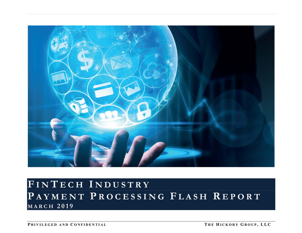 FINAL_THG FinTech Industry - Payment Processing Sector Flash Report (27 March 2019) Privileged & Confidential-01.jpg