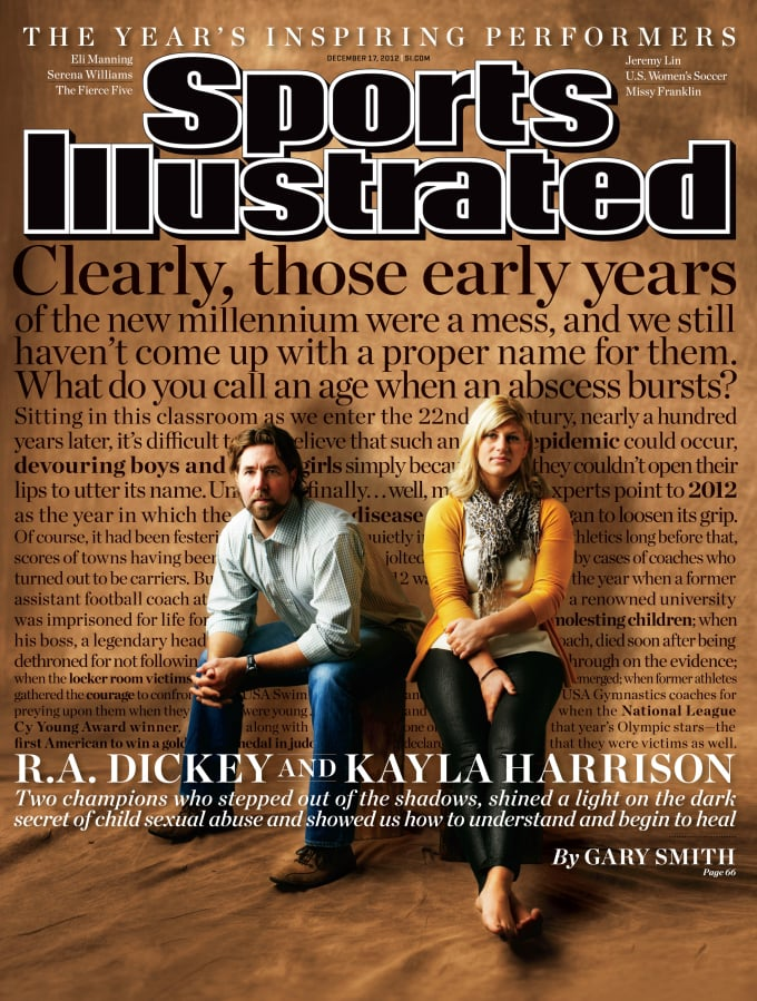 """Two champions who stepped out of the shadows, shined a light on the the dark secret of child sexual abuse and showed us how to understand it and begin to heal.""  Gary Smith on heroes Kayla Harrison & R.A. Dickey in this week's Sports Illustrated cover story: ""Speak up, Speak out"""