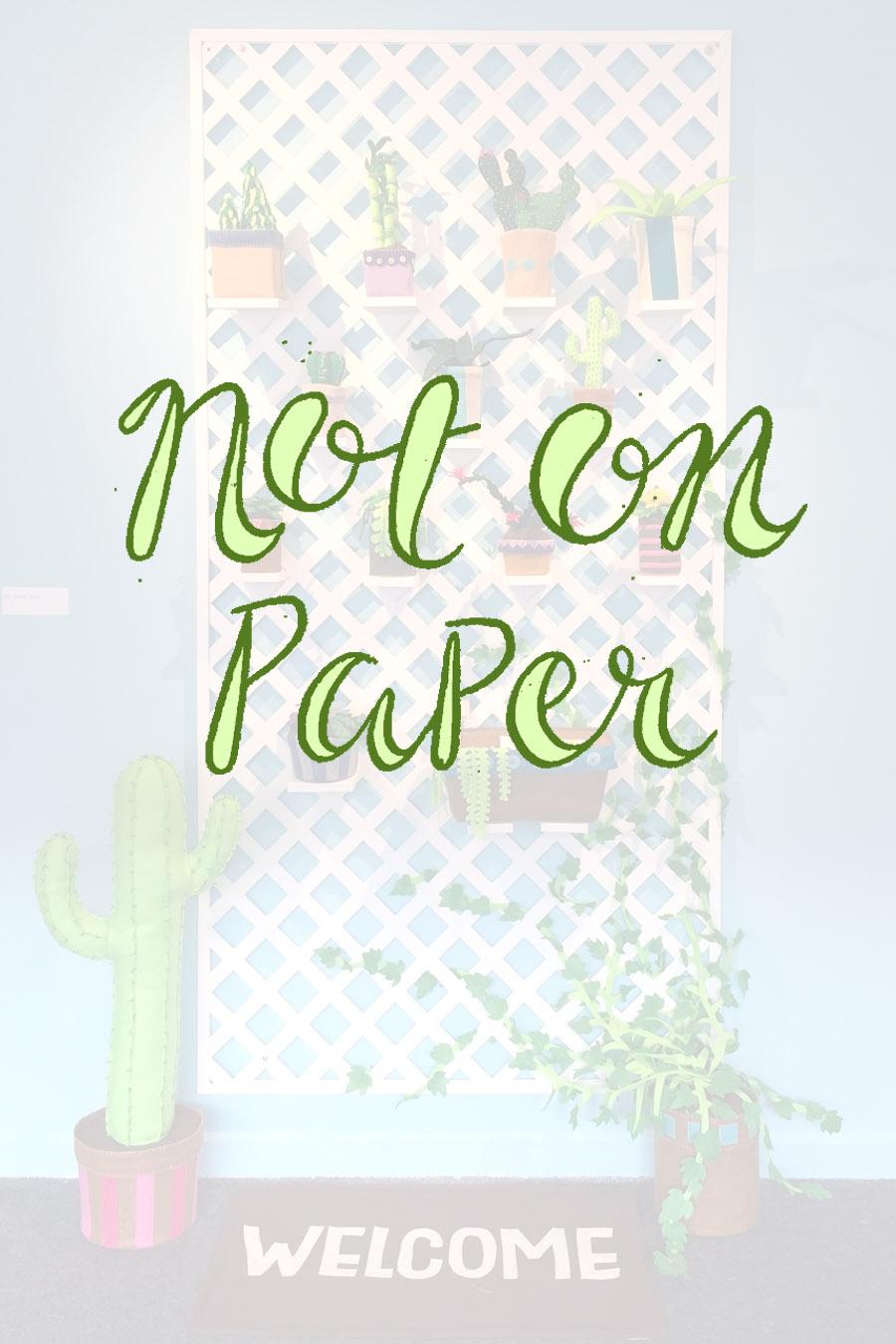 notonpaper.jpg