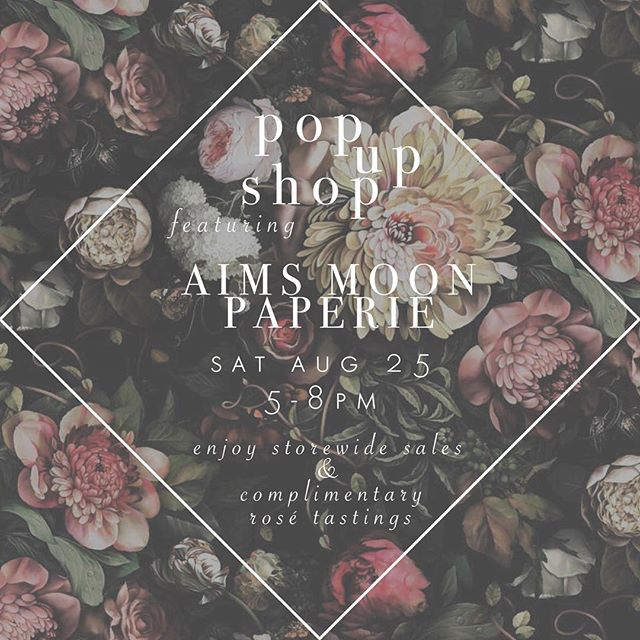 please join us this saturday!  we will be featuring handmade paper goods by @aimsmoonpaperie and pouring complimentary sips of rosé!  plus, enjoy 20% off storewide and 10% all chalk paint products. hope to see you all there!
