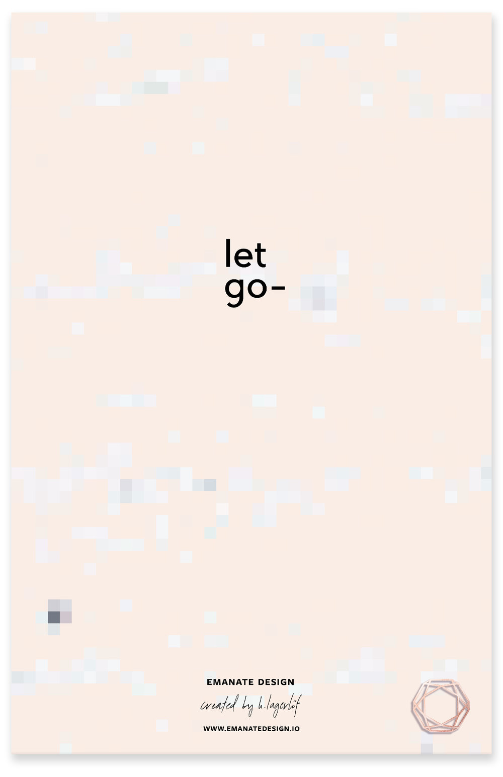 Let Go / Emanate Design