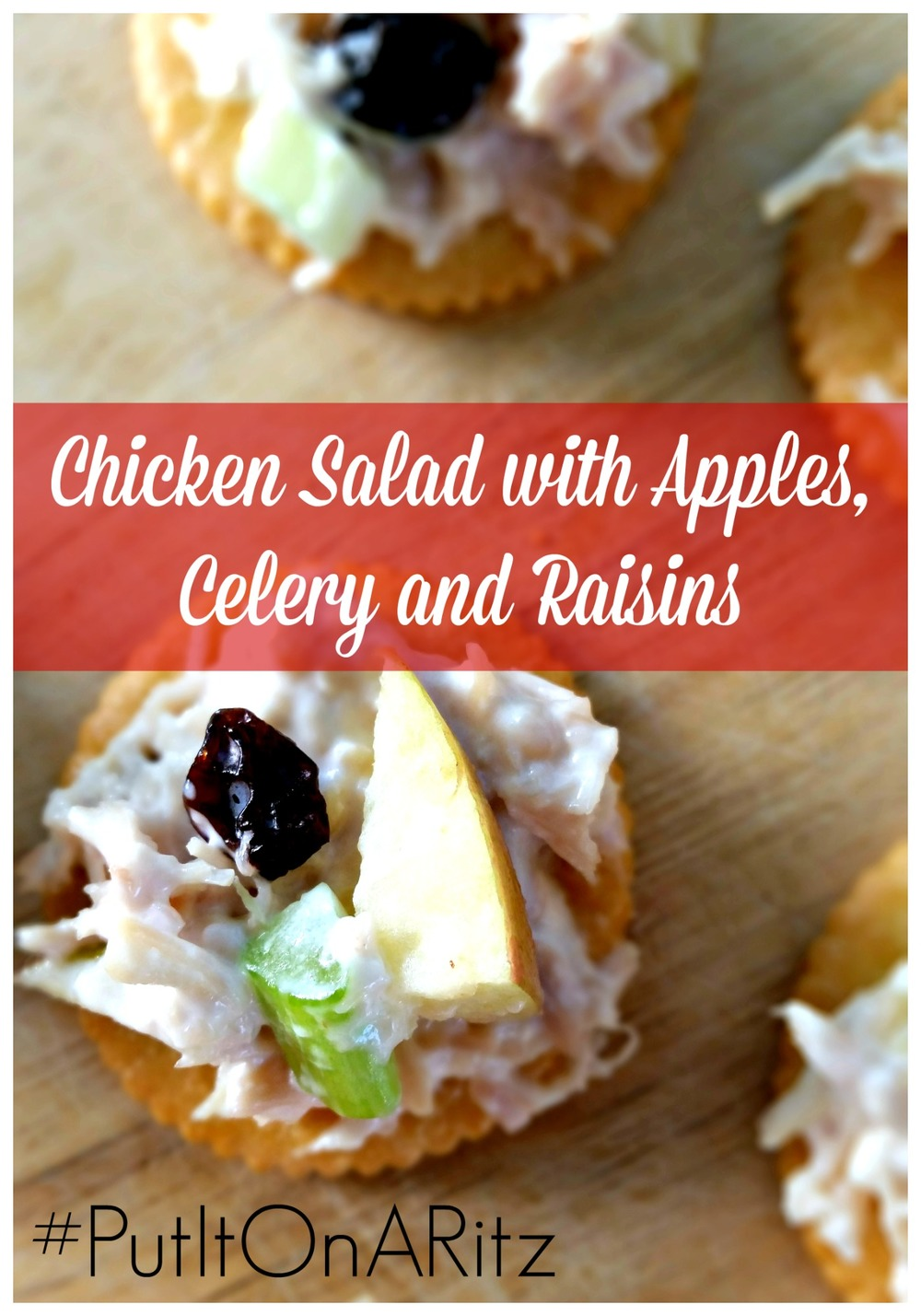Shredded Chicken, diced apples, celery and raisins. Mixed with Mayo and on top of a RITZ cracker!