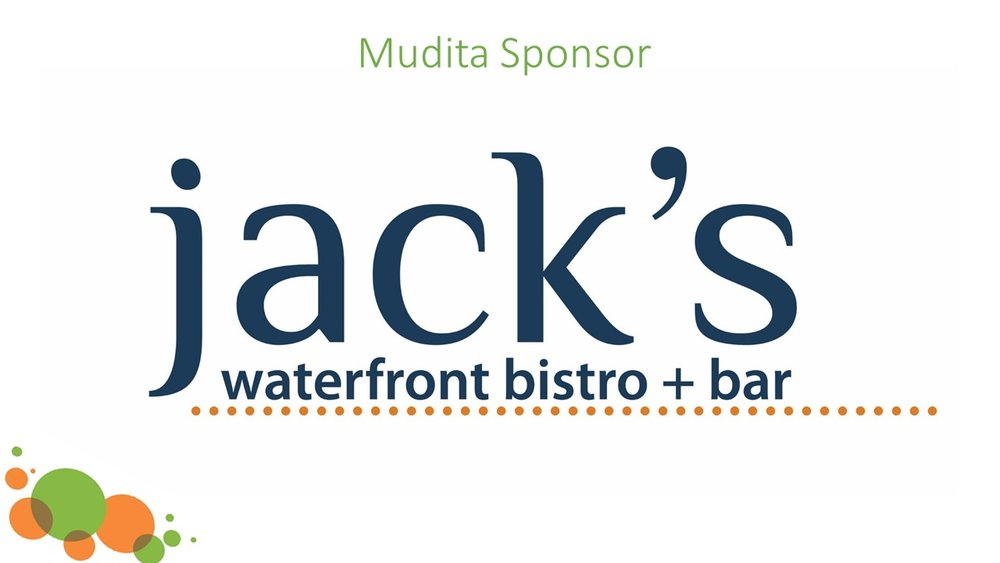 Next month, we will be presenting our May Mudita Gift, made possible by Jack's waterfront bistro + bar!