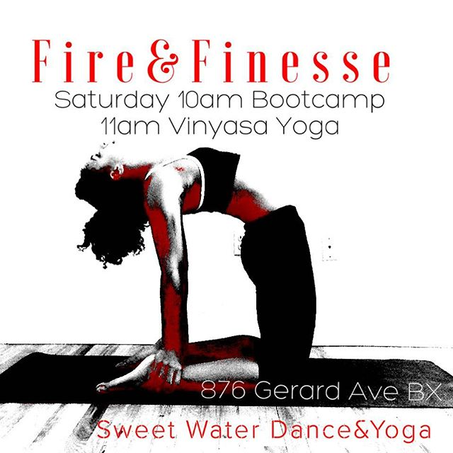 From our heart to yours ❤️️💪🏾💫✌🏾️Saturday we are bringing the fire with #bootcamp at 10am and ending with some #FINESSE with #Vinyasa #yoga at 11am. #FireAndFinesse at @swdythebronx  #yoga #NYC #yogaclass #weekendclasses #yoga #sweatequity #Bronx #mindpower #openheart #camelpose #shapeshifting #unity #healing #power #empower #planforsuccess #divasintransition