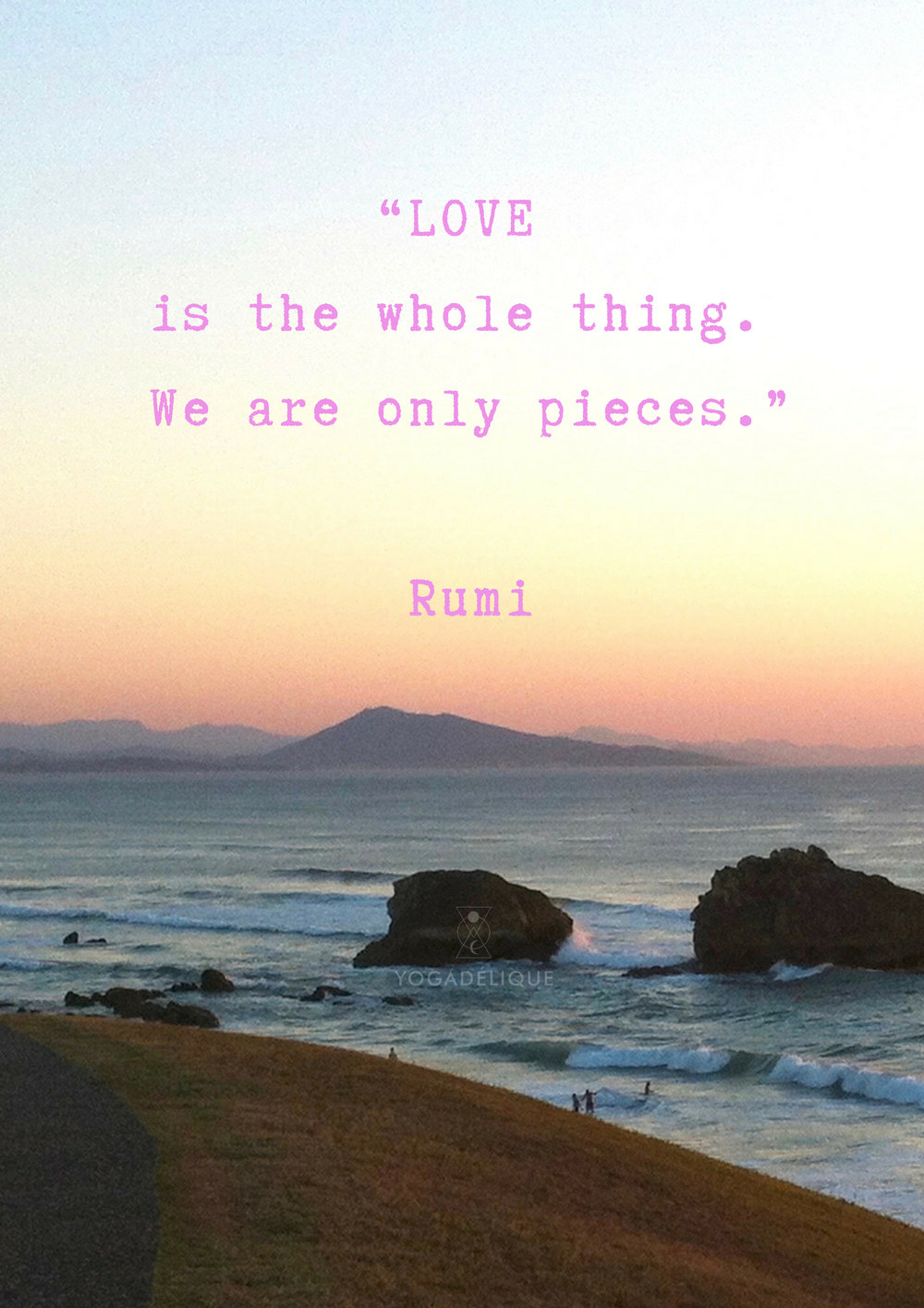 LOVE IS THE WHOLE THING RUMI MOUNTAIN PIC-2.jpg