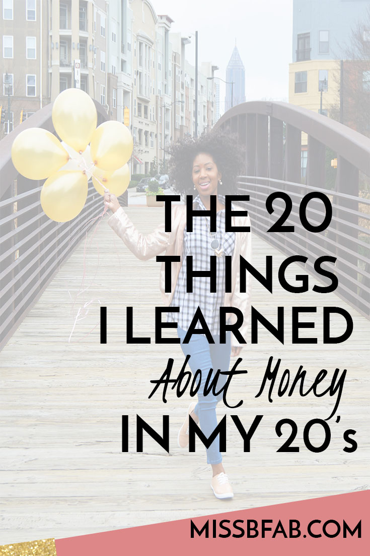 In honor of my 30th Birthday I am sharing 20 things I learned about money ( and life) in my 20's. What a wonderful time to stumble all over myself and find myself at 30! Read more on the blog and share what you have learned in this beautiful thing called life?