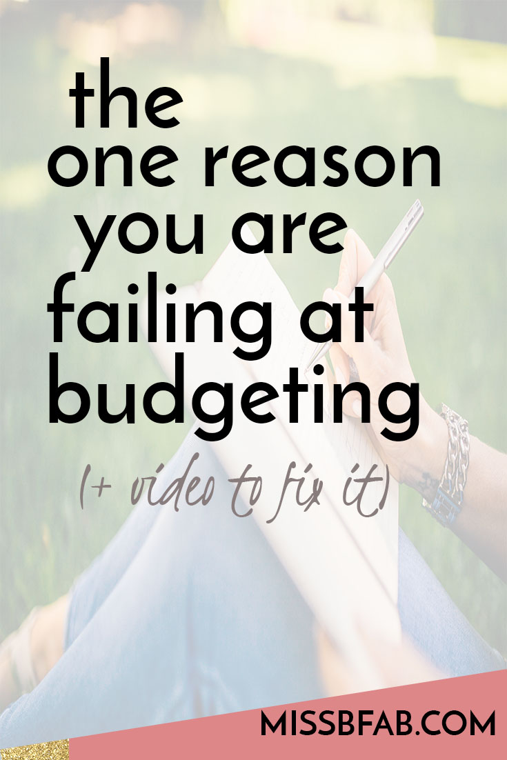 There is one reason you fail at budgeting. You have to be willing to sit down and get clear on your finances. In this blog post I share a quick and easy way to start budgeting and build one that you can stick with. Click to read more!