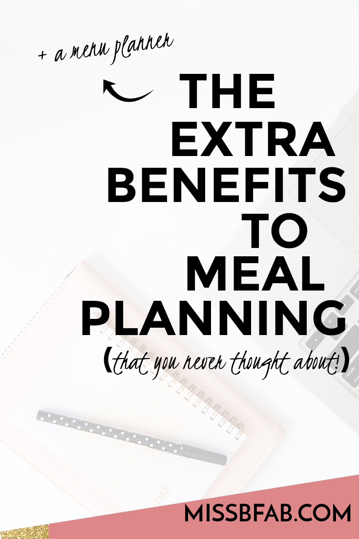 We hear all the time that we should meal plan! I totally agree, and in the blog post I share benefits to meal planning that you never even thought of. Hint: one way is it saves you money
