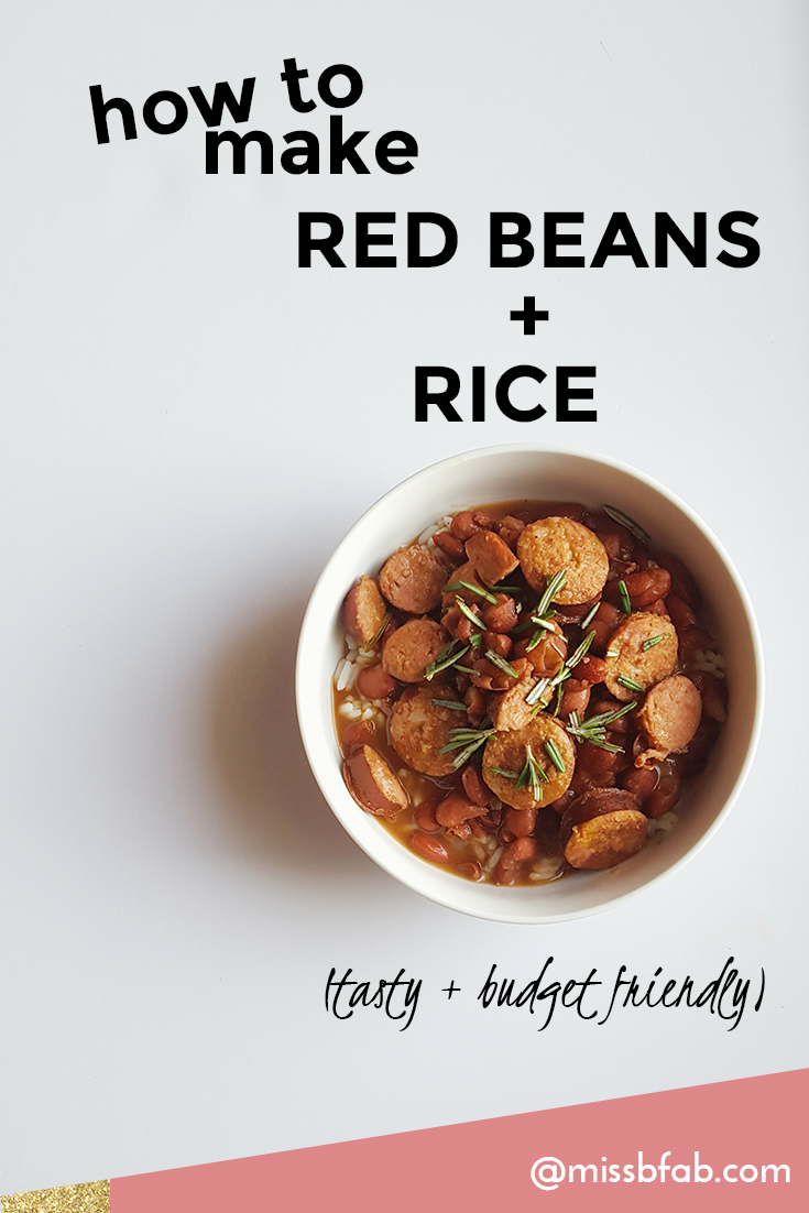 How To Make Red Beans And Rice- This is a full recipe on making red beans and rice. The recipe is easy to follow, but most importantly it is budget friendly. Click to get the recipe!