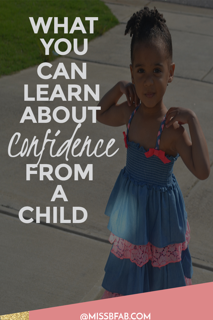 What You Can Learn About Confidence From A Child- This blog post is from female entrepreneurs struggling to find the confidence their business needs to success. It is amazing what you can learn through a child's mind. Click to read how my child taught me an important lesson on confidence