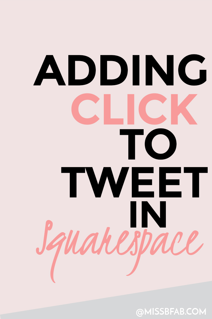 How To Add A Click To Tweet In Squarespace- This blog post is for bloggers and online creatives who need to hack a click to tweet into their squarespace site. This hack is simple to do and also allows graphic creativity. This allows you to have personalized elements into your blog! Click to learn how to add it to your site.