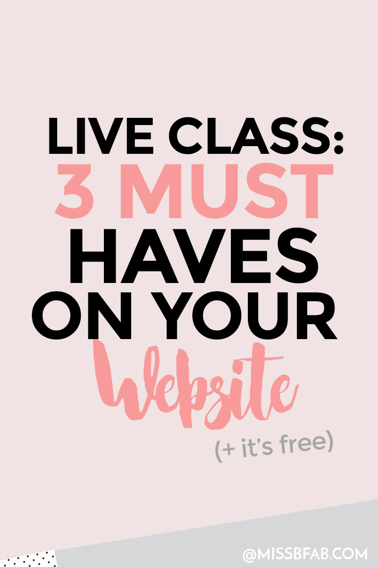 Live Class: 3 Must Haves On Your Website- This is a blog post and invitation to class on July 12th 1PM EST on how to brand your website before you start. These are important steps even if you plan to hire a designer. It will save you both a lot of headache in the end. Click through to join the live class!